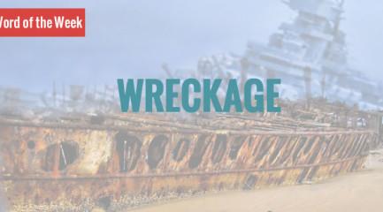 wreckage_word_of_the_week