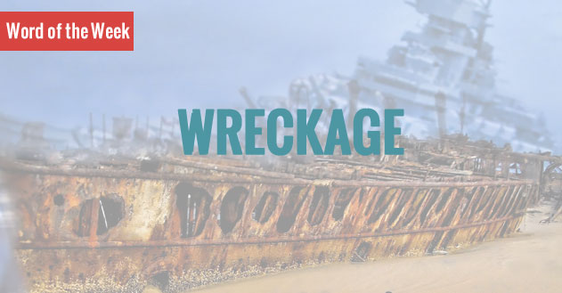wreckage_word_of_the_week
